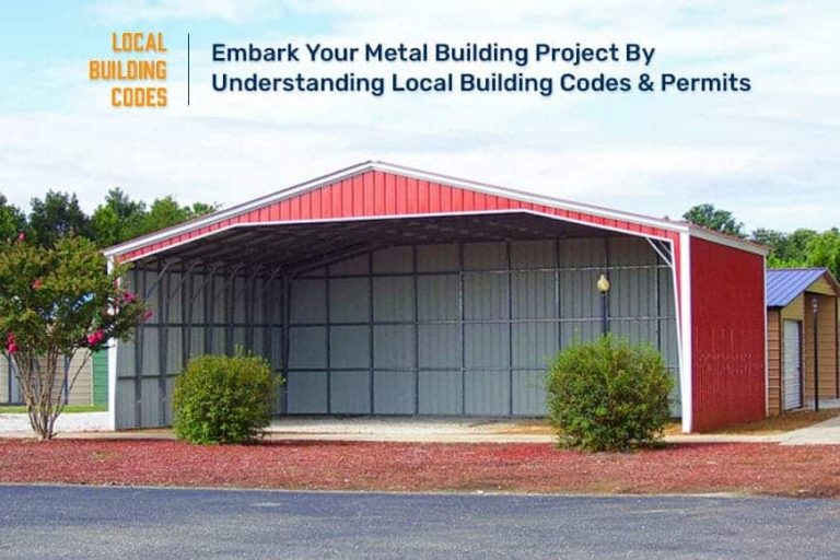 Embark Your Metal Building Project By Understanding Local Building Codes & Permits