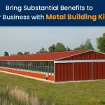 Bring Substantial Benefits to Your Business with Metal Building Kits
