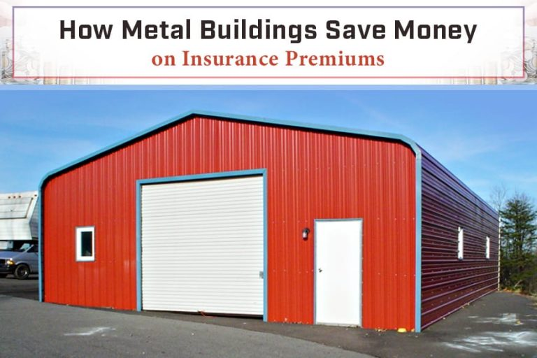 How Metal Buildings Save Money on Insurance Premiums