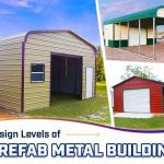 Design Levels of Prefab Metal Buildings