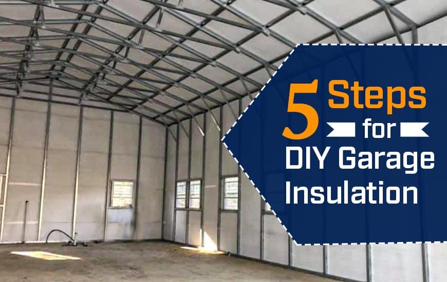 5 Steps for DIY Garage Insulation