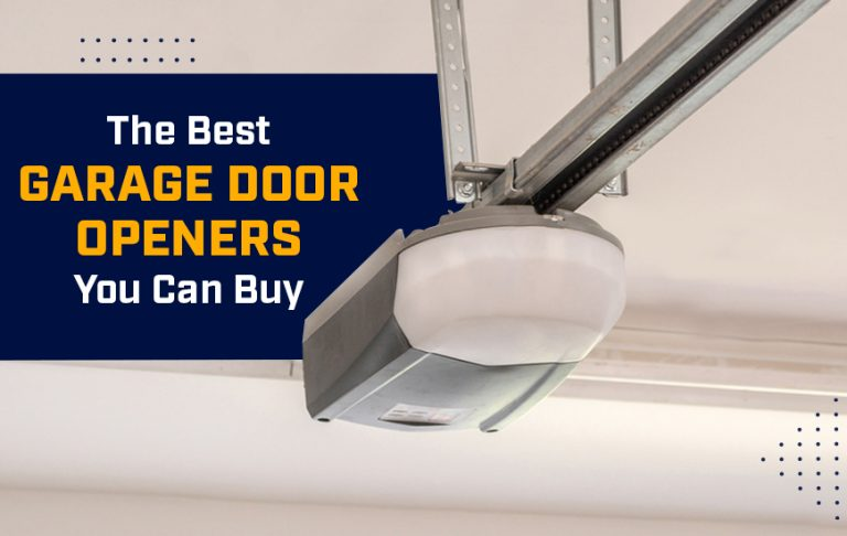 The Best Garage Door Openers You Can Buy