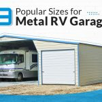 9 Popular Sizes for Metal RV Garages