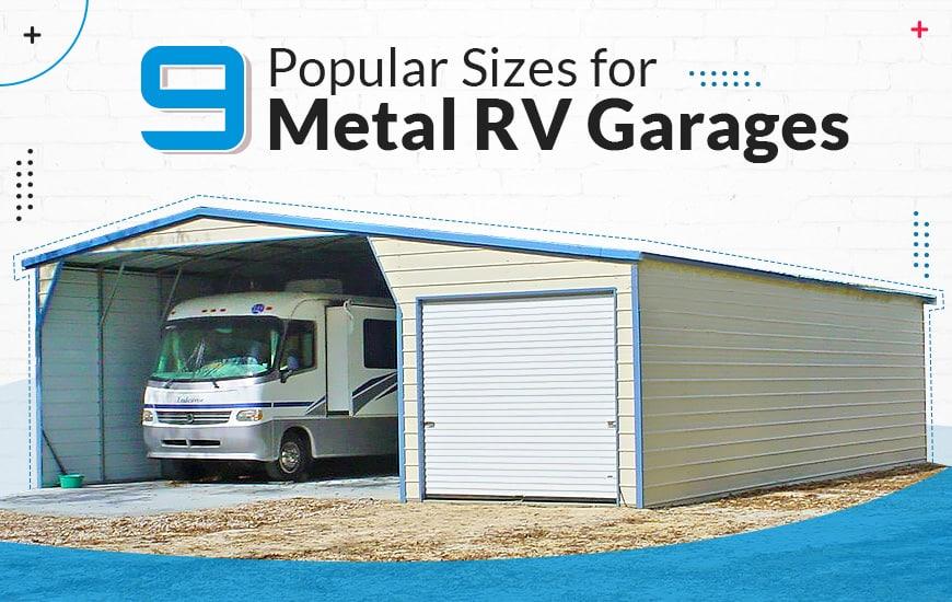 9 Popular Sizes for Metal RV Garages