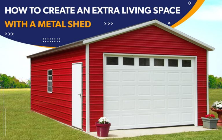 How to Create an Extra Living Space with a Metal Shed