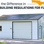 What is the Difference in Metal Building Regulations for Florida?