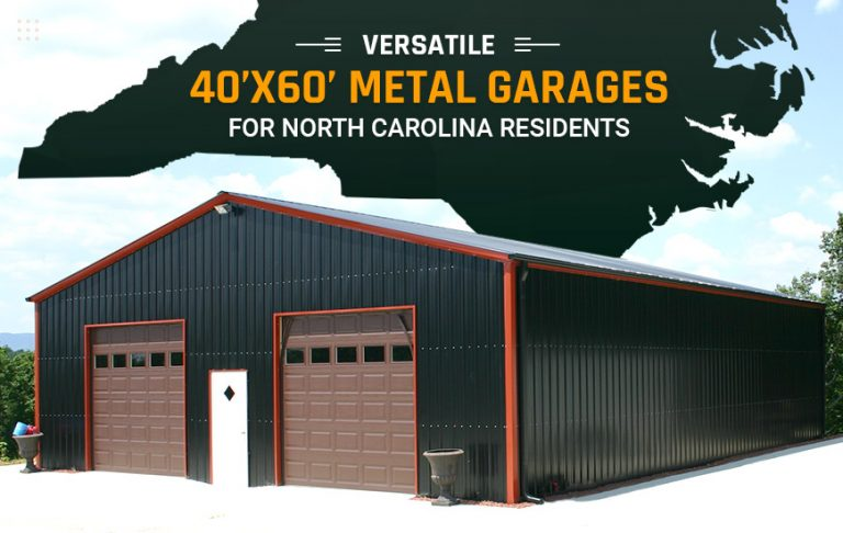 Versatile 40x60 Metal Garages for North Carolina Residents